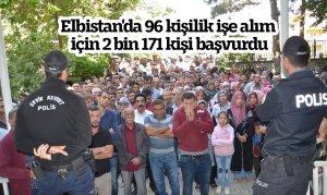 Elbistan'da 96 kişilik işe alım için 2 bin 171 kişi başvurdu