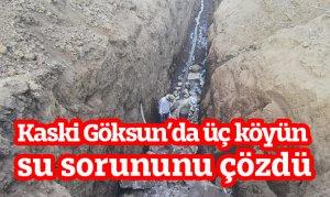 Kaski Göksun'da üç köyün su sorununu çözdü