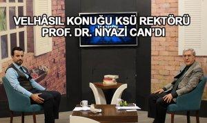 Velhâsıl Konuğu Ksü Rektörü Prof. Dr. Niyazi Can'dı