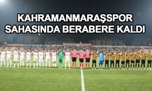 Kahramanmaraşspor, sahasında berabere kaldı