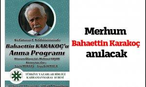 Merhum Bahaettin Karakoç anılacak