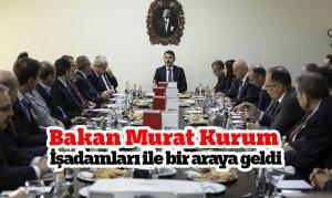 Bakan Murat Kurum İşadamları ile bir araya geldi