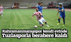 Kahramanmaraşspor kendi evinde Tuzlasporla berabere kaldı