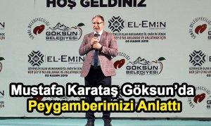 Mustafa Karataş Göksun'da Peygamberimizi Anlattı
