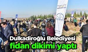 Dulkadiroğlu Belediyesi fidan dikimi yaptı