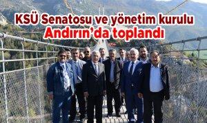 KSÜ Senatosu ve yönetim kurulu Andırın'da toplandı