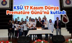 KSÜ 17 Kasım Dünya Prematüre Günü'nü kutladı