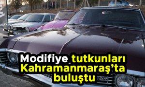Modifiye tutkunları Kahramanmaraş'ta buluştu
