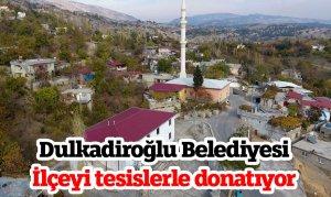 Dulkadiroğlu Belediyesi ilçeyi tesislerle donatıyor