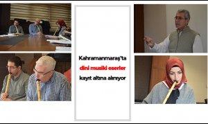 Kahramanmaraş'ta dini musiki eserler kayıt altına alınıyor