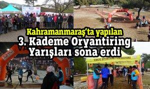 Kahramanmaraş'ta yapılan 3. Kademe Oryantiring Yarışları sona erdi