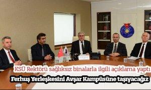 KSÜ Rektörü: Ferhuş Yerleşkesini Avşar Kampüsüne taşıyacağız