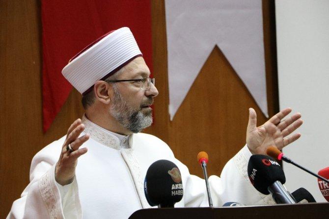 """Diyanet İşleri Başkanı Erbaş: """"İslam bütün peygamberlerin getirdiği dinin adıdır"""""""