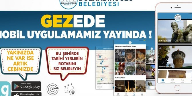 Dulkadiroğlu Belediyesinden ''GEZEDE'' Uygulaması